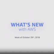 Whats New with AWS Jeff Barr video Week of October 29 2018