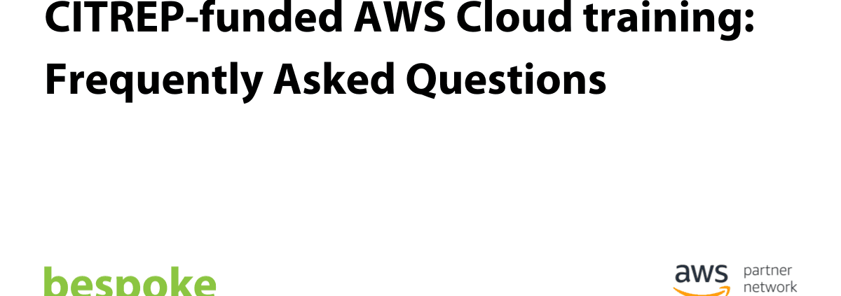 CITREP funded AWS Cloud training Frequently Asked Questions